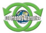 ECO Friendly Alternative